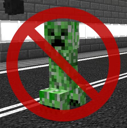 Creeper haben Handlungsverbot!