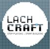 LachCraft D/A/CH